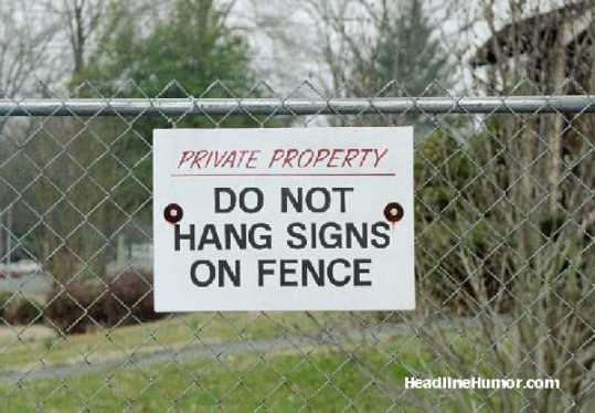 IMAGE: http://www.headlinehumor.com/images/signs/s98.jpg